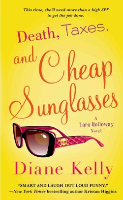 Death, Taxes, and Cheap Sunglasses (Paperback)