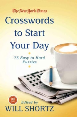The New York Times Crosswords to Start Your Day: 75 Easy to Hard Puzzles (Paperback)