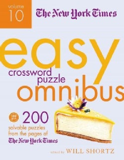 The New York Times Easy Crossword Puzzles Omnibus: 200 Solvable Puzzles from the Pages of the New York Times (Paperback)