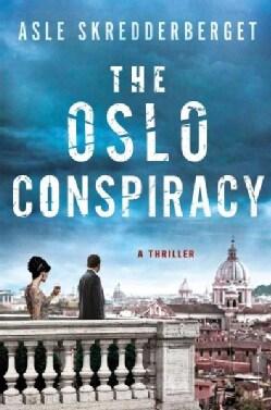 The Oslo Conspiracy: A Thriller (Hardcover)