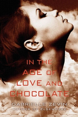 In the Age of Love and Chocolate (Paperback)