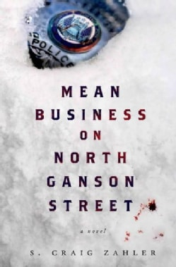 Mean Business on North Ganson Street (Hardcover)