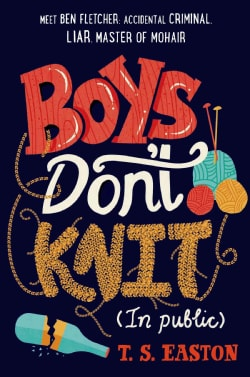 Boys Don't Knit (In Public) (Hardcover)