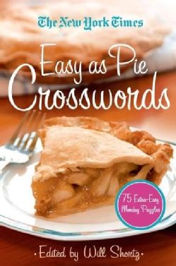 The New York Times Easy As Pie Crosswords: 75 Easy Puzzles (Paperback)