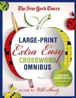 The New York Times Extra Easy Crossword Puzzle Omnibus: 120 Large-Print Puzzles from the Pages of the New York Times (Paperback)