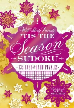 Will Shortz Presents 'Tis the Season Sudoku: 335 Easy to Hard Puzzles (Hardcover)