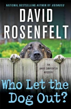 Who Let the Dog Out?: An Andy Carpenter Mystery (Paperback)