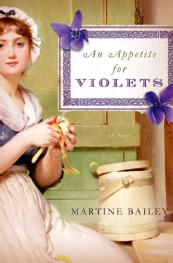 An Appetite for Violets (Hardcover)