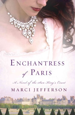 Enchantress of Paris (Hardcover)
