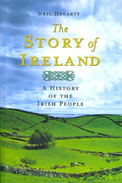 The Story of Ireland: A History of the Irish People (Paperback)
