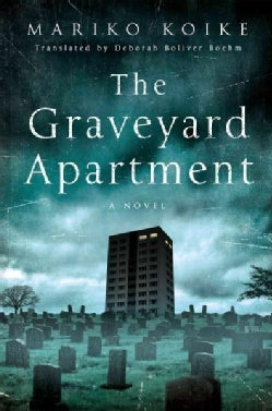The Graveyard Apartment (Hardcover)
