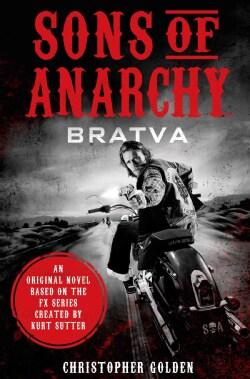 Sons of Anarchy: Bratva (Hardcover)