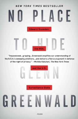 No Place to Hide: Edward Snowden, the NSA, and the U.S. Surveillance State (Paperback)