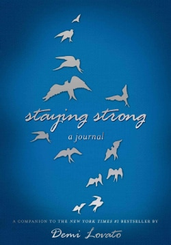 Staying Strong: A Journal (Notebook / blank book)