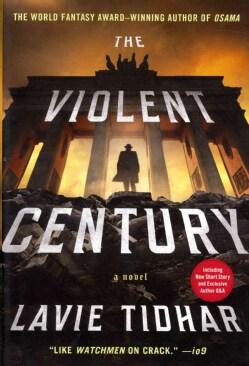 The Violent Century (Hardcover)