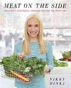 Meat on the Side: A Better Way to Cook and Eat (Hardcover)