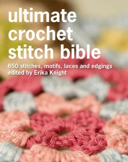 500 Crochet Stitches: The Ultimate Crochet Stitch Bible (Hardcover)