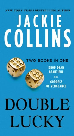 Double Lucky: Two Books in One: Drop Dead Beautiful and Goddess of Vengeance (Paperback)