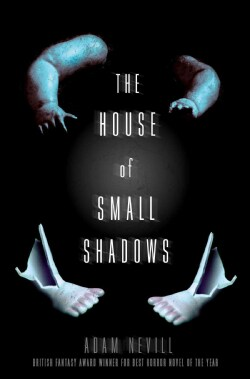 The House of Small Shadows (Paperback)