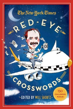 The New York Times Red-Eye Crosswords: 150 Challenging Puzzles (Paperback)