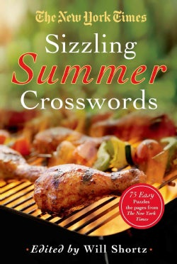 The New York Times Sizzling Summer Crosswords: 75 Easy to Hard Puzzles (Paperback)