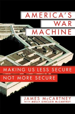 America's War Machine: Vested Interests, Endless Conflicts (Hardcover)