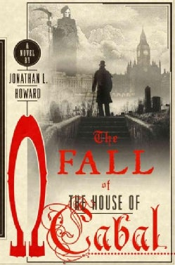 The Fall of the House of Cabal (Hardcover)