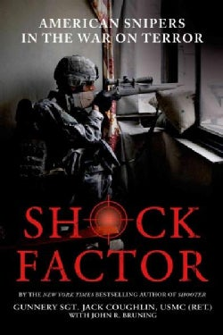 Shock Factor: American Snipers in the War on Terror (Paperback)