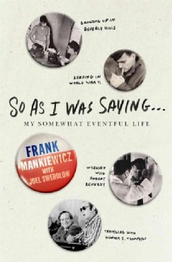 So As I Was Saying...: My Somewhat Eventful Life (Hardcover)