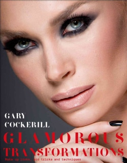 Simply Glamorous: Make-Up Transformations to Make You Look and Feel Fabulous (Hardcover)