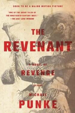 The Revenant: A Novel of Revenge (Paperback)
