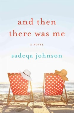 And Then There Was Me (Hardcover)