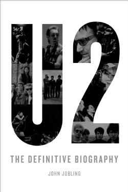 U2: The Definitive Biography (Paperback)