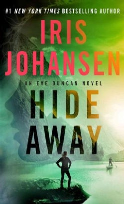 Hide Away: An Eve Duncan Novel (Paperback)