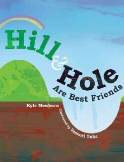 Hill & Hole Are Best Friends (Hardcover)