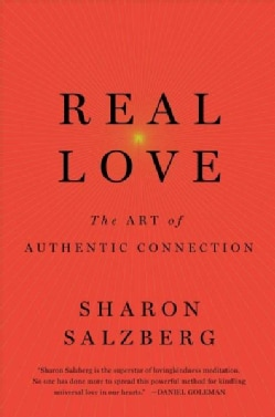 Real Love: The Art of Mindful Connection (Hardcover)