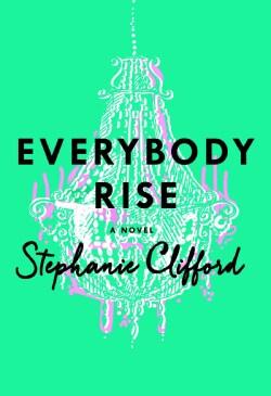 Everybody Rise (Hardcover)