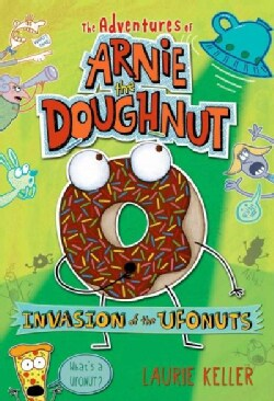 Invasion of the Ufonuts (Paperback)