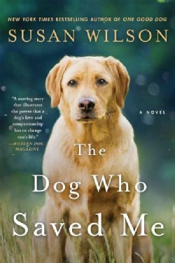 The Dog Who Saved Me (Paperback)
