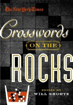 The New York Times Crosswords on the Rocks (Paperback)