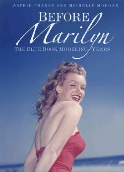 Before Marilyn: The Blue Book Modeling Years (Hardcover)