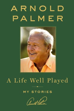 A Life Well Played: My Stories (Hardcover)