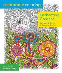 Enchanting Gardens Adult Coloring Book: Captivating Florals to Color and Display (Paperback)