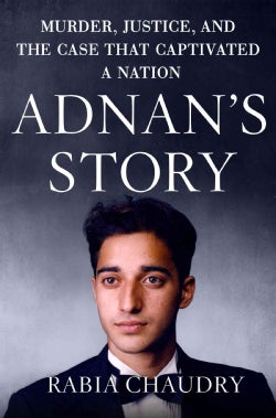 Adnan's Story: The Search for Truth and Justice After Serial (Hardcover)