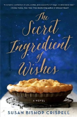 The Secret Ingredient of Wishes (Hardcover)