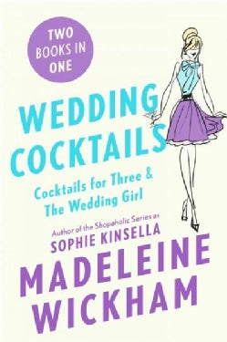 Wedding Cocktails: Cocktails for Three and the Wedding Girl (Paperback)