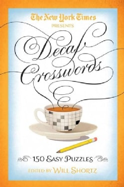 The New York Times Decaf Crosswords: 150 Easy Puzzles (Paperback)