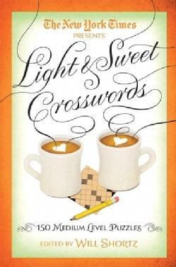 The New York Times Light & Sweet Crosswords: 150 Medium-Level Puzzles (Paperback)