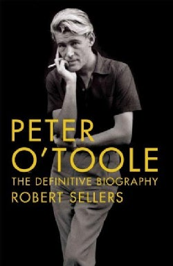 Peter O'toole: The Definitive Biography (Hardcover)