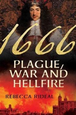 1666: Plague, War, and Hellfire (Hardcover)